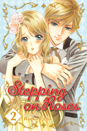 Stepping on Roses Vol. 2: Stepping on Roses, Volume 2