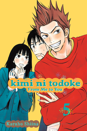 Kimi ni Todoke: From Me to You Vol. 5: Kimi ni Todoke: From Me to You, Volume 5
