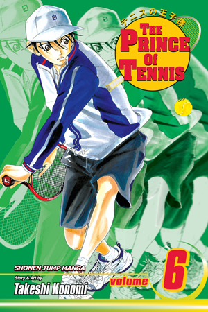 The Prince of Tennis Vol. 6: Sign of Strength