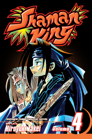 Shaman King Vol. 4: The Over Soul