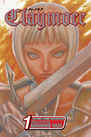 Claymore Vol. 1: Silver-Eyed Slayer