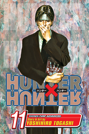 Hunter x Hunter Vol. 11: Next Stop: Meteor City--The Junkyard of the World