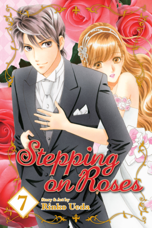 Stepping on Roses Vol. 7: Stepping on Roses, Volume 7
