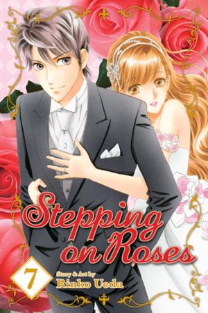 Stepping on Roses Vol. 7: Stepping on Roses, Volume 7
