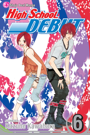 High School Debut Vol. 6: High School Debut, Volume 6