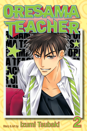 Oresama Teacher Vol. 2: Oresama Teacher , Volume 2