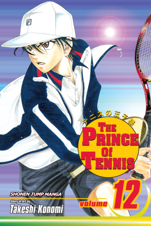 The Prince of Tennis Vol. 12: Invincible Man