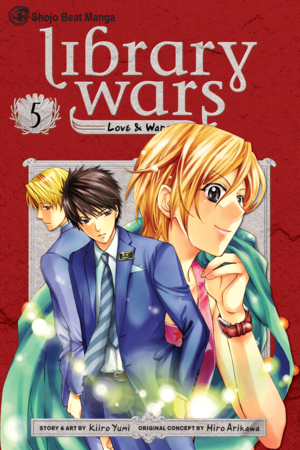 Library Wars: Love &amp; War, Volume 5