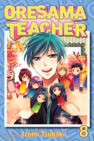 Oresama Teacher Vol. 8: Oresama Teacher, Volume 8