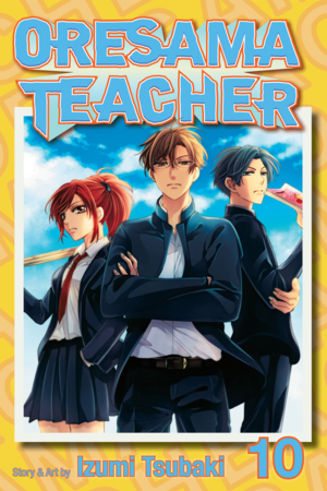 Oresama Teacher Vol. 10: Oresama Teacher, Volume 10