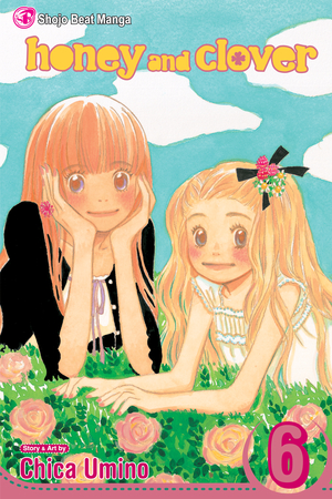 Honey and Clover Vol. 6: Honey and Clover, Volume 6