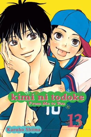 Kimi ni Todoke: From Me to You Vol. 13: Kimi ni Todoke: From Me to You, Volume 13
