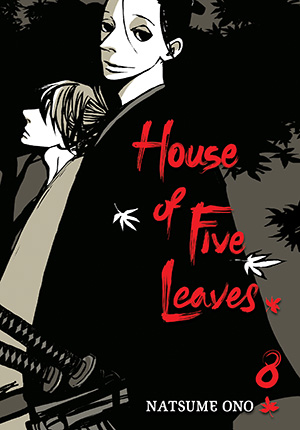House of Five Leaves Vol. 8: House of Five Leaves, Volume 8