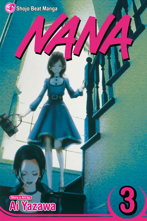 Nana Vol. 3: Nana, Volume 3