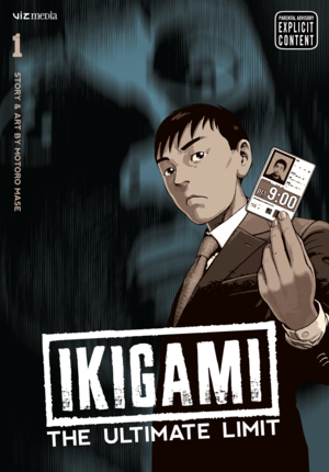 Ikigami: The Ultimate Limit Vol. 1: Ikigami: The Ultimate Limit, Volume 1