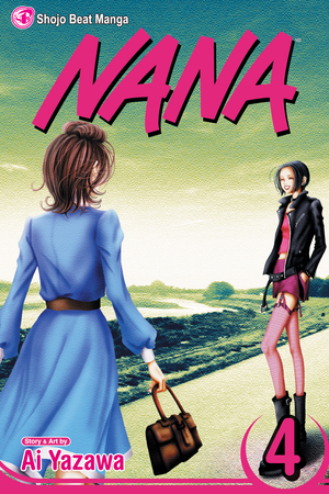 Nana Vol. 4: Nana, Volume 4
