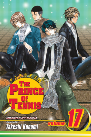 The Prince of Tennis Vol. 17: Waltzing Toward Destruction