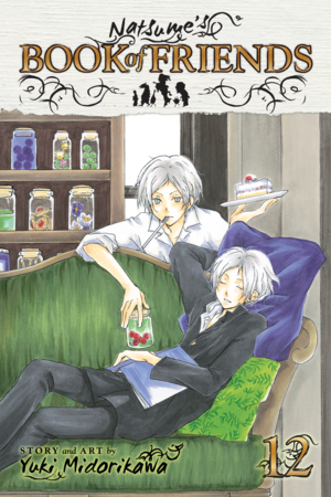 Natsume&#x27;s Book of Friends Vol. 12: Natsume&#x27;s Book of Friends, Volume 12