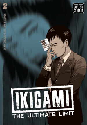 Ikigami: The Ultimate Limit Vol. 2: Ikigami: The Ultimate Limit, Volume 2