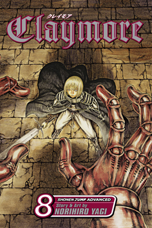 Claymore Vol. 8: The Witch&#x27;s Maw