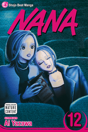 Nana Vol. 12: Nana, Volume 12