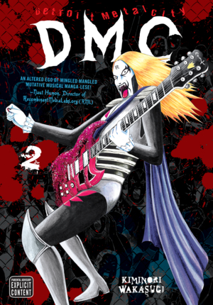 Detroit Metal City Vol. 2: Detroit Metal City, Volume 2