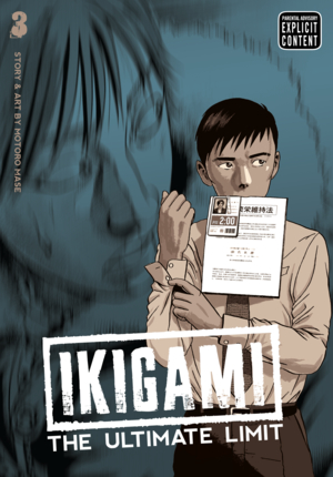 Ikigami: The Ultimate Limit Vol. 3: Ikigami: The Ultimate Limit, Volume 3