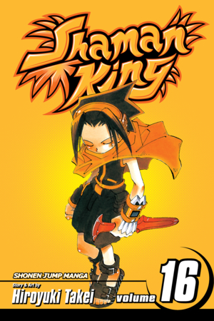 Shaman King Vol. 16: Trust No One