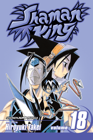 Shaman King Vol. 18: A Fallen Comrade