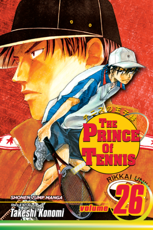 The Prince of Tennis Vol. 26: Ryoma Echizen vs. Genichiro Sanada
