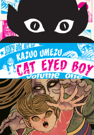 Cat Eyed Boy Vol. 1: Cat Eyed Boy, Volume 1