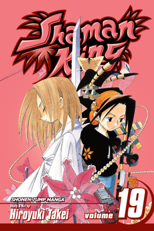 Shaman King Vol. 19: Au Revoir Mt. Osore
