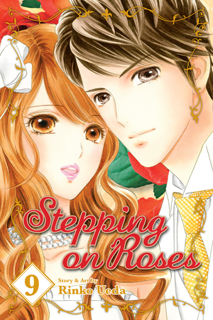 Stepping on Roses Vol. 9: Stepping on Roses, Volume 9