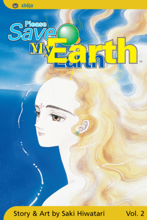 Please Save My Earth Vol. 2: Please Save My Earth, Volume 2
