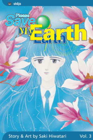 Please Save My Earth Vol. 3: Please Save My Earth, Volume 3