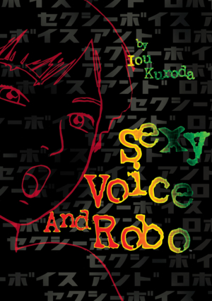 Sexy Voice and Robo: Sexy Voice and Robo