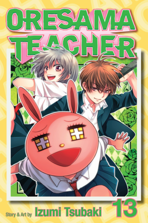 Oresama Teacher Vol. 13: Oresama Teacher, Volume 13