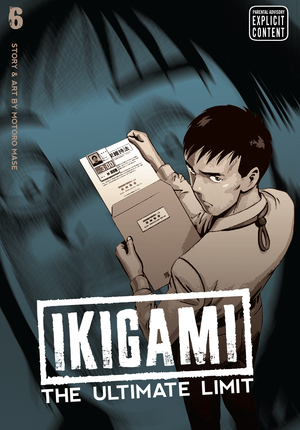 Ikigami: The Ultimate Limit, Volume 6