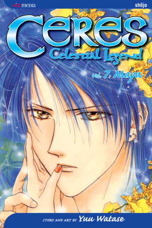 Ceres: Celestial Legend Vol. 7: Maya