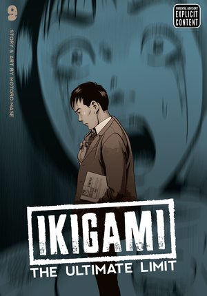Ikigami: The Ultimate Limit Vol. 9: Ikigami: The Ultimate Limit, Volume 9