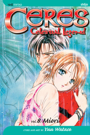 Ceres: Celestial Legend Vol. 8: Miori