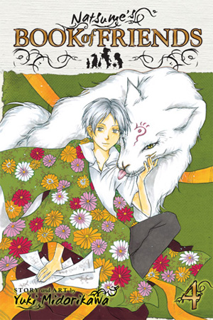 Natsume&#x27;s Book of Friends Vol. 4: Natsume&#x27;s Book of Friends, Volume 4
