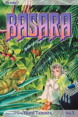 Basara Vol. 5: Basara, Volume 5