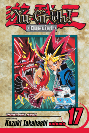 Yu-Gi-Oh!: Duelist Vol. 17: One-Turn Kill