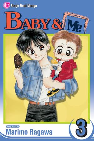 Baby & Me Vol. 3: Baby & Me, Volume 3
