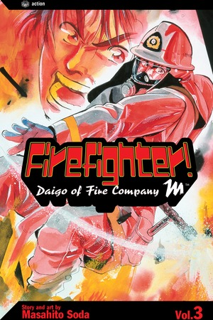 Firefighter!: Daigo of Fire Company M, Volume 3