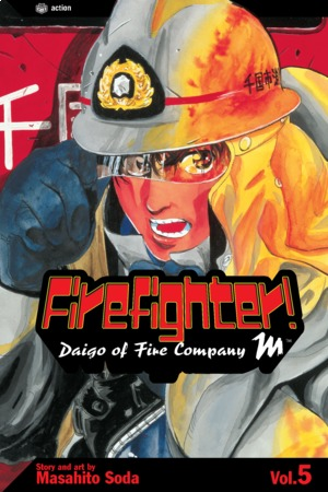 Firefighter!: Daigo of Fire Company M, Volume 5