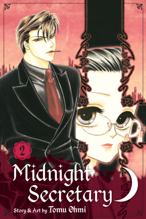 Midnight Secretary Vol. 2: Midnight Secretary, Volume 2