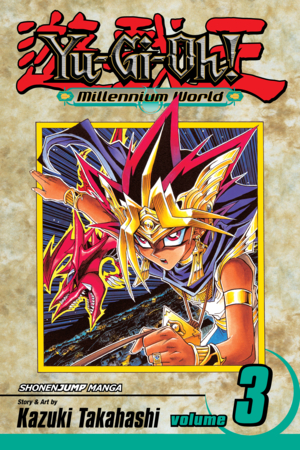 Yu-Gi-Oh!: Millennium World Vol. 3: The Return of Bakura