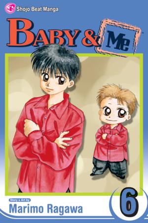 Baby & Me Vol. 6: Baby & Me, Volume 6